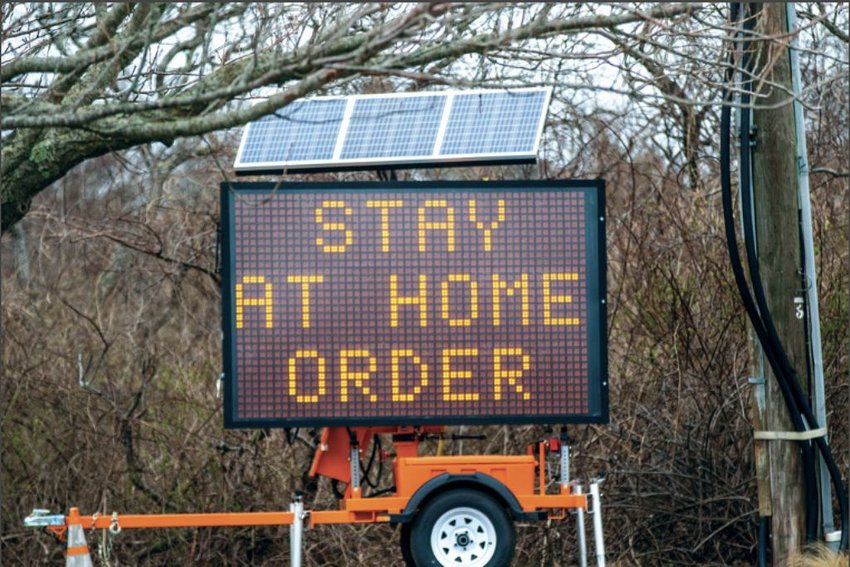 A mobile billboard at the Milestone Rotary has reminded islanders of the governor's stay-at-home advisory, which was extended this week to May 18.