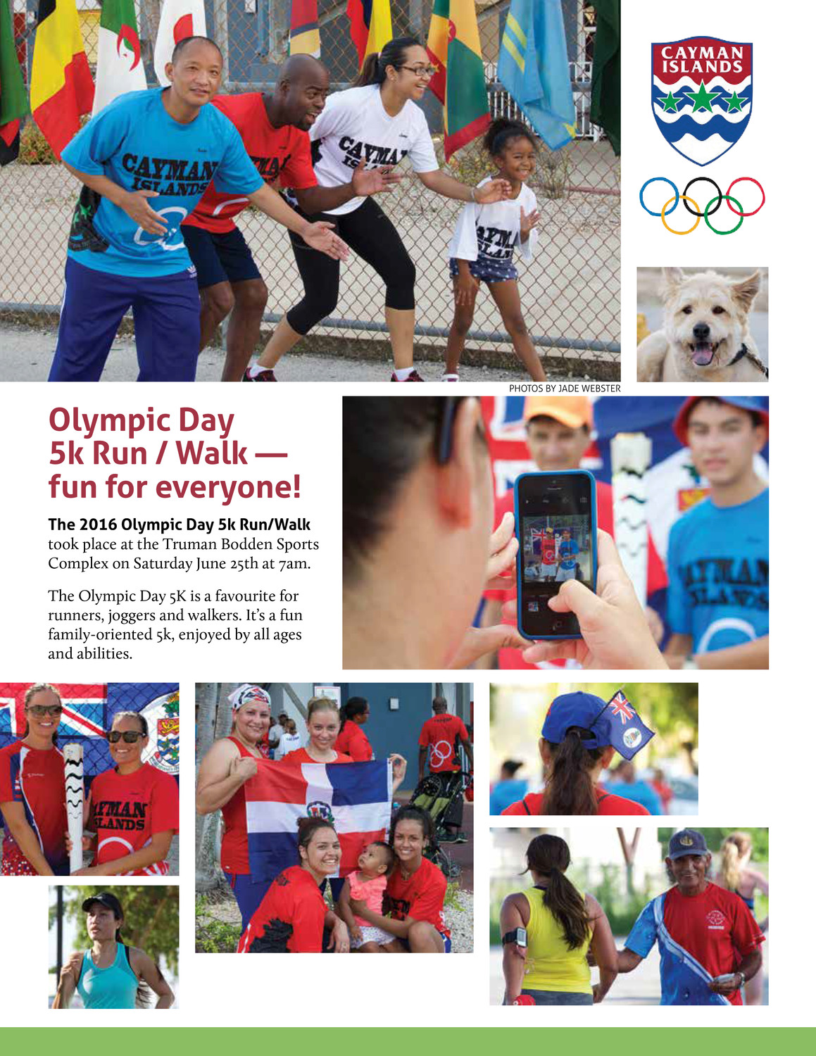 Cayman Islanders could also participate in a 5k run/walk, and we included a page of pictures from that even.