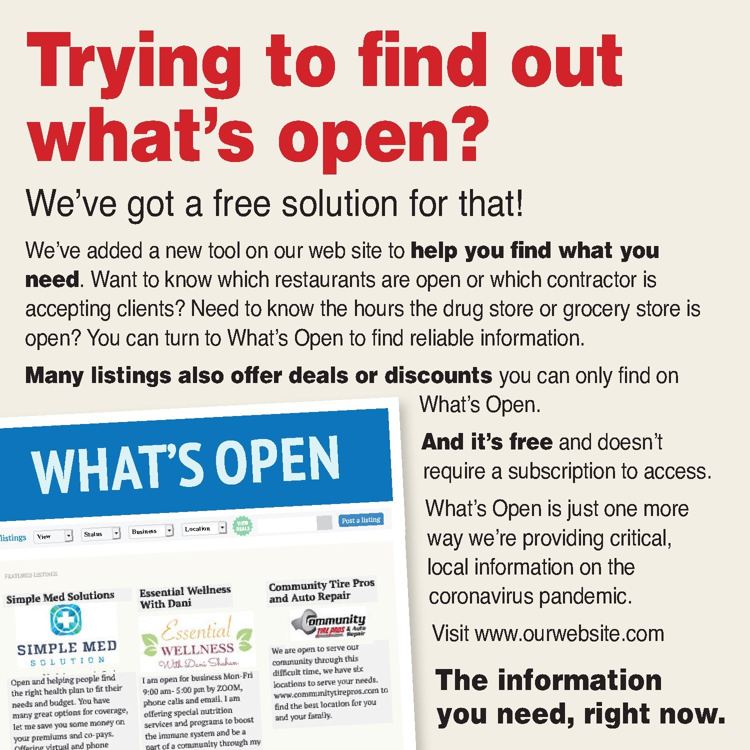 This is a smaller house print ad reminding your readers to look to you for info about local businesses. Don't print it just like this — you need to add your URL to the bottom of the ad! This promo ad is also available as an InDesign file.