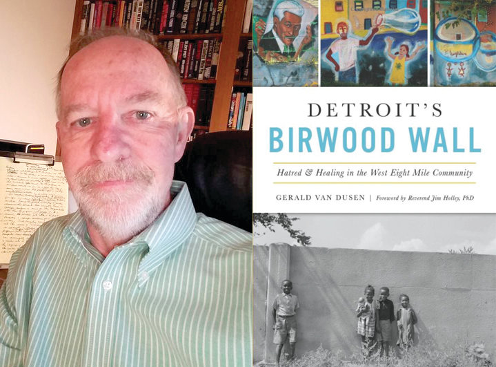 "Author Gerald Van Dusen and his latest book, ""Detroit's Birwood Wall."""