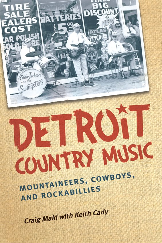"""Detroit Country Music: Mountaineers, Cowboys, and Rockabillies."""