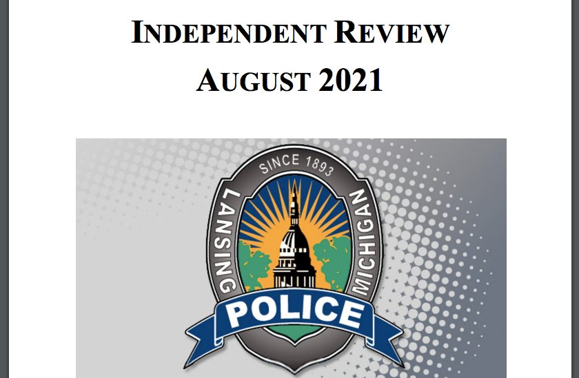 The Lansing Police Department released an independent review of its policies and procedures on Tuesday.