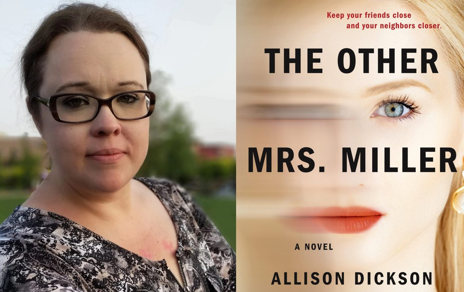 "Allison Dickson and her new novel, ""The Other Mrs.Miller."""