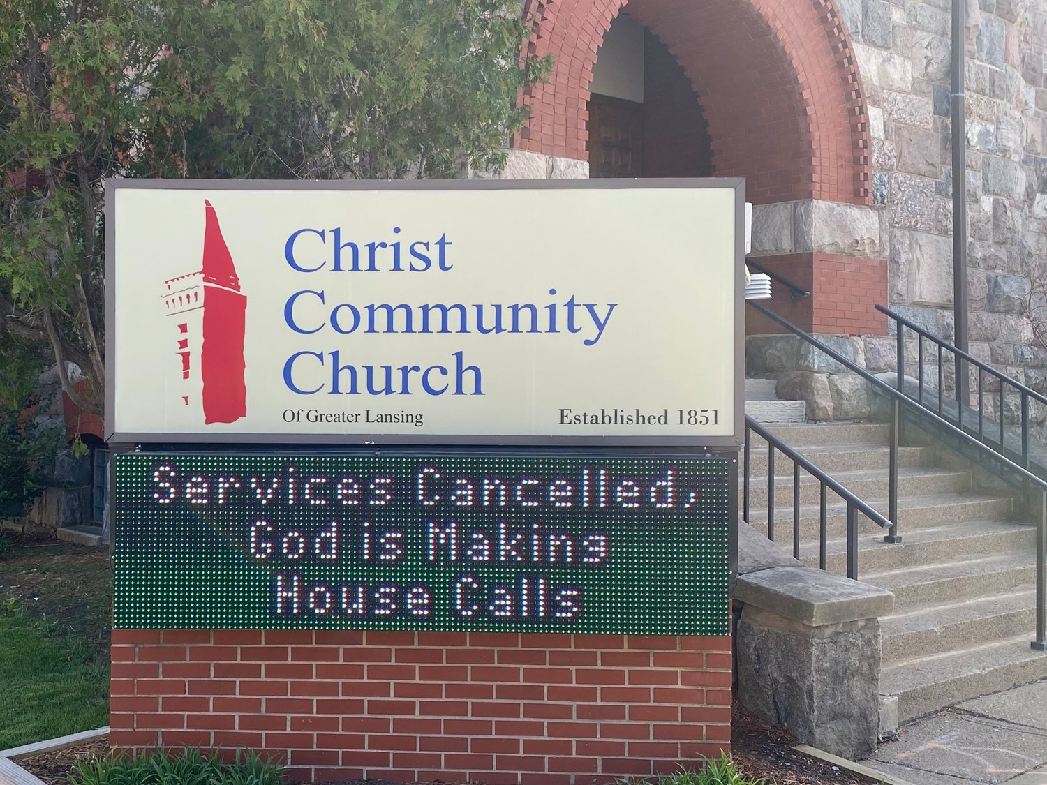 Signage today at Christ Community Church, 227 N. Capitol Ave., in Lansing.