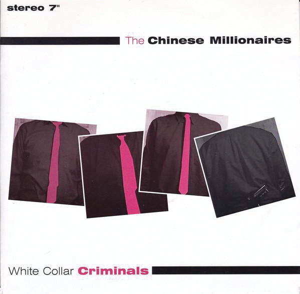 "The Chinese Millionaires: ""White Collar Criminals"" EP — 1995"