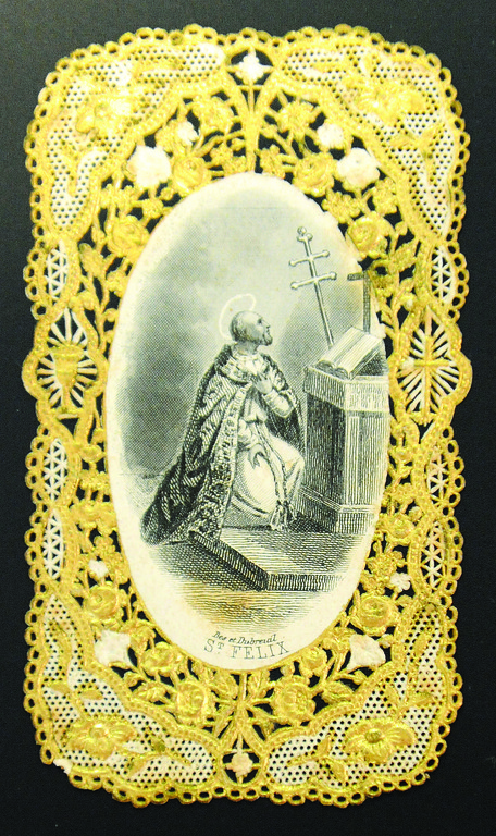 DEVOTION- Holy card edged in gold lace, from the 19th century, is an engraving of St. Felix.