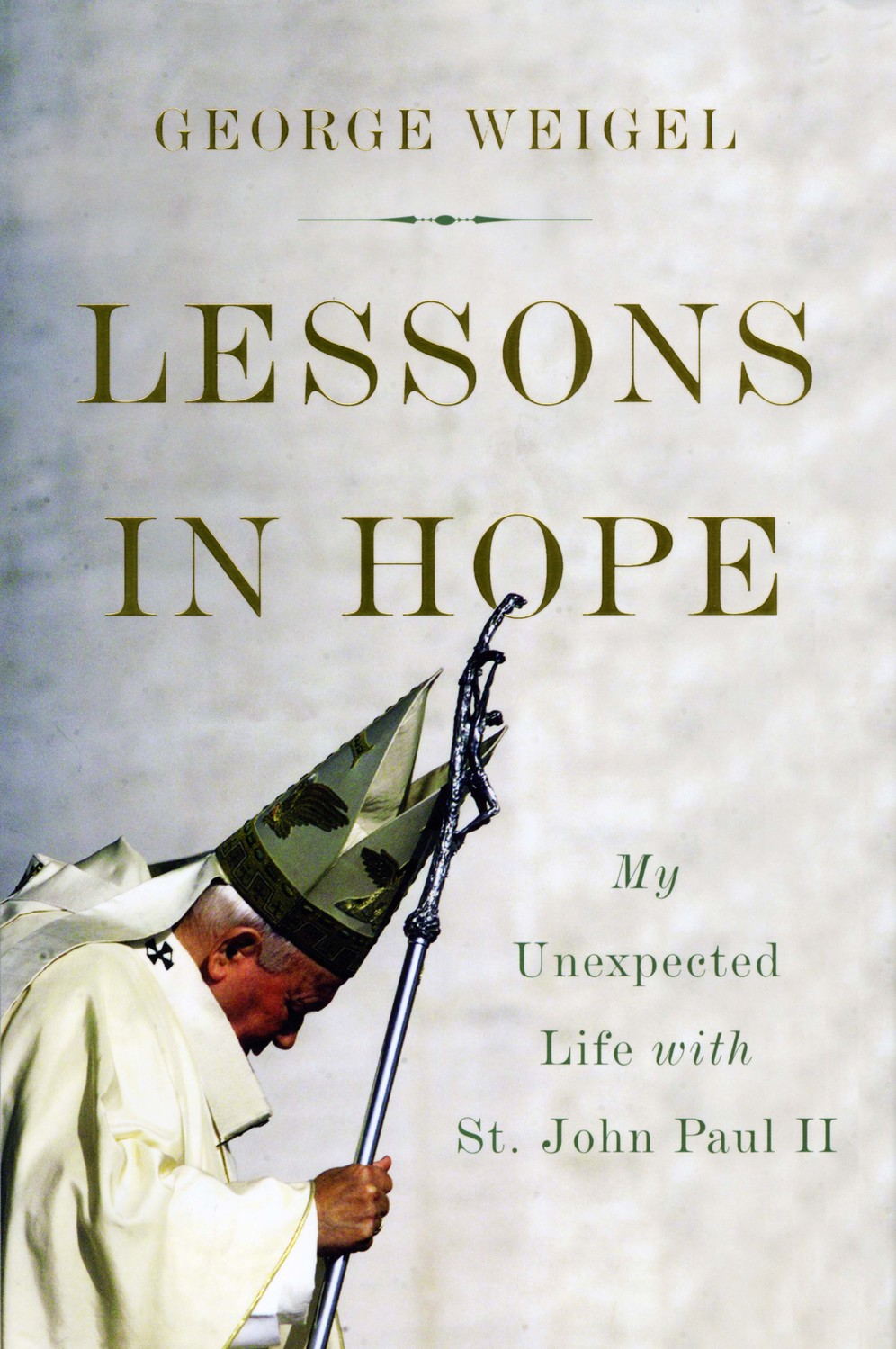 "eorge Weigel's latest book about St. John Paul II, ""Lessons in Hope,"" published last fall, is filled with personal anecdotes and memories that the pontiff shared with him over the years."