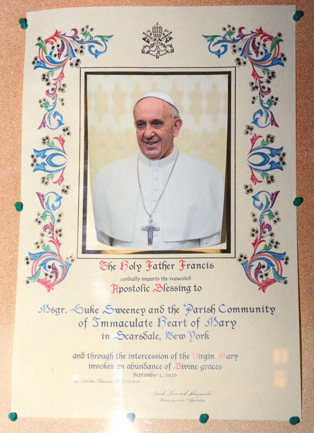 The Apostolic Blessing by Pope Francis was displayed for the occasion.