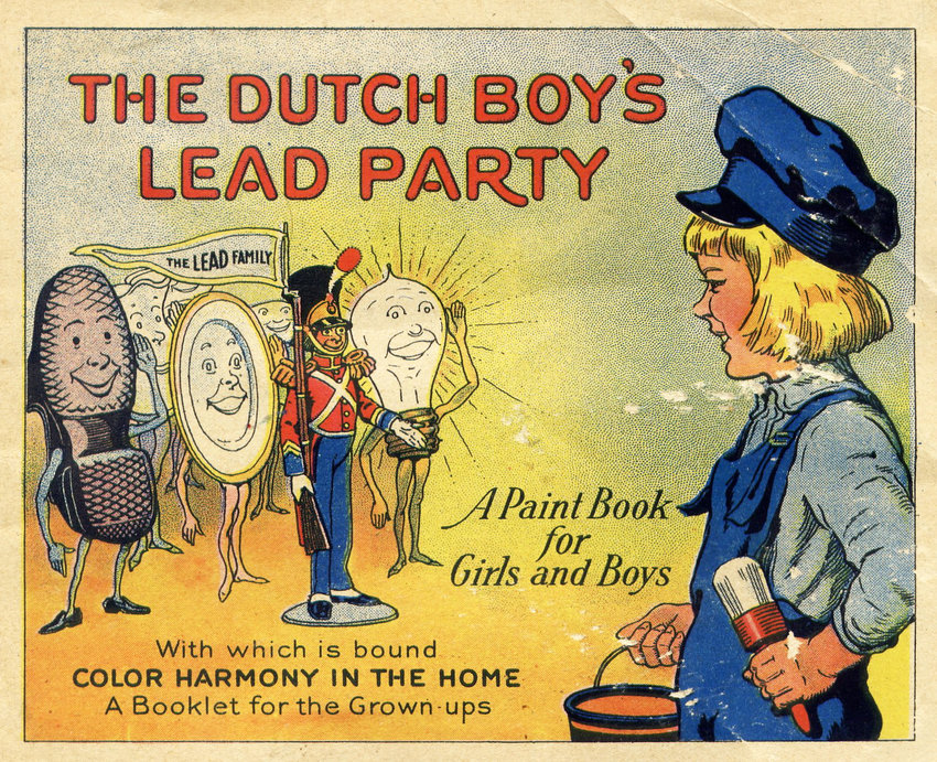 "A page from an educational booklet produced by Dutch Boy in the 1920s showcasing all the ""benefits"" of lead in products."