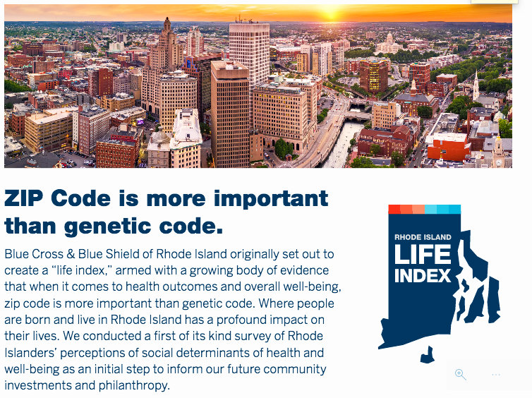 One of the key findings of the Rhode Island Life Index was that zip code was more important than genetic code.