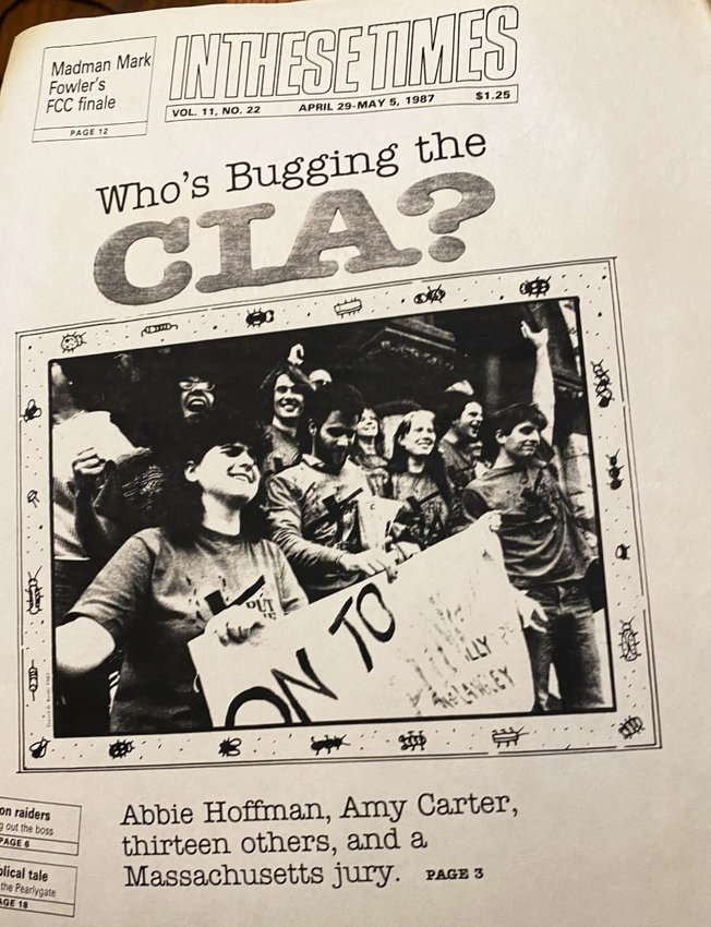 The front-page story from In These Times, published in April of 1987, telling the story of a successful defense by attorney Leonard Weinglass on behalf of 15 defendants, including Abbie Hoffman and Amy Carter.