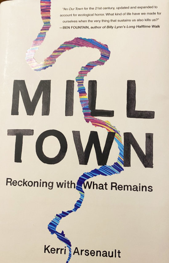 The cover of MIlltown, by Kerri Arsenault
