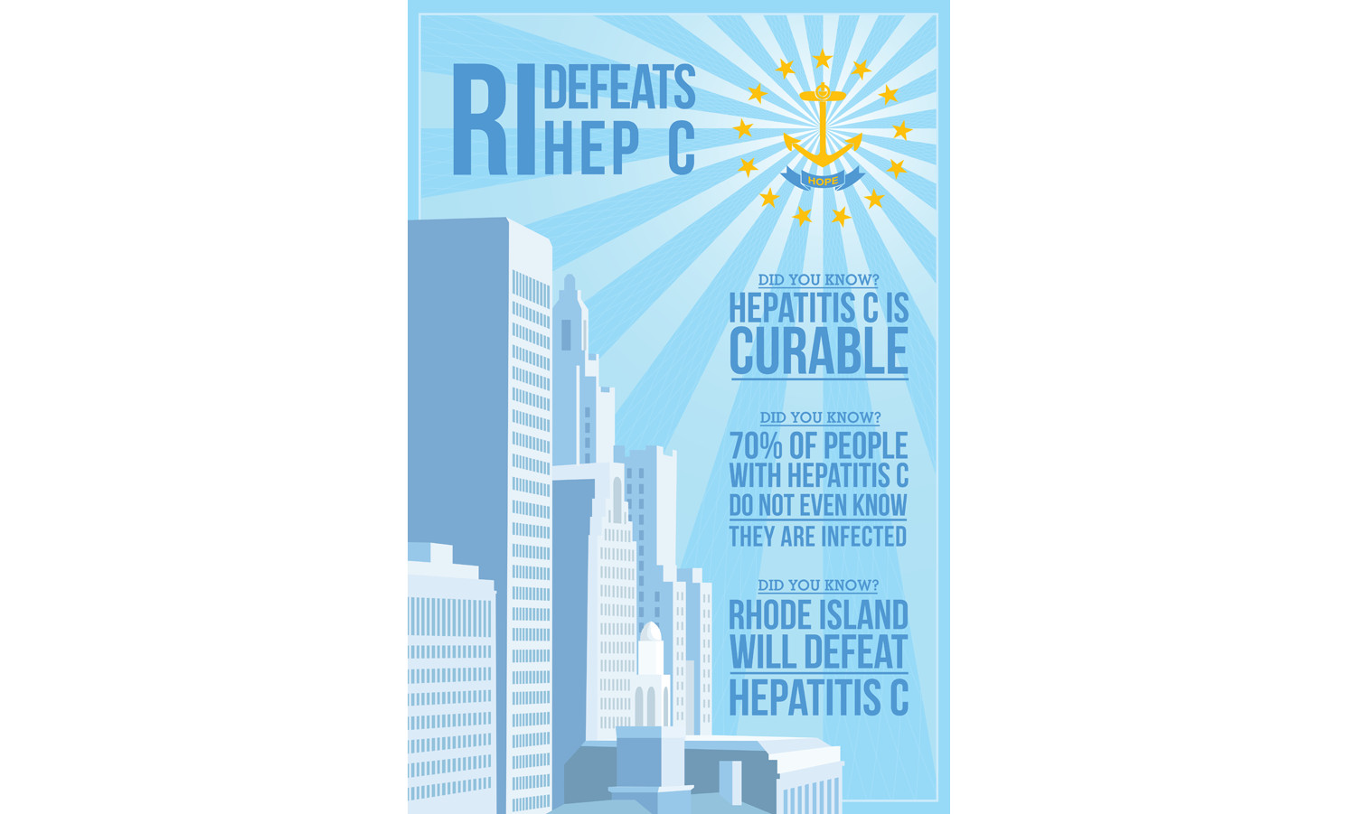 Poster design competition won by Hayward H. Gatch IV, promoting the RI Defeats Hep C initiative being led by Dr. Lynn Taylor