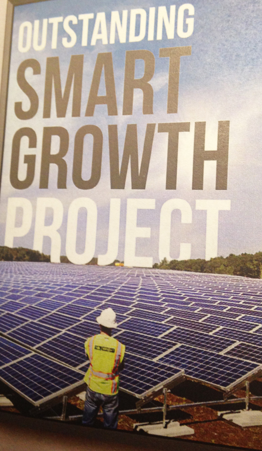 The Forbes Street Solar Project in East Providence, built on a former landfill, is now the largest solar farm in the state. The project received the 2018 award for outstanding smart growth project from Grow Smart RI.