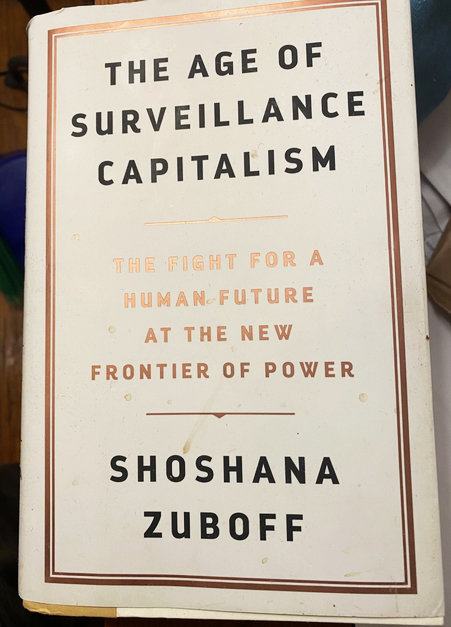 "The hardcover version of ""The Age of Surveillance Capitalism"" by Shoshana Zuboff."