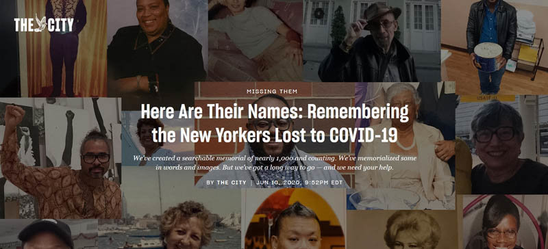 THE CITY is collecting the names of New York City residents who lost their lives to COVID-19 and placing them in a searchable database.