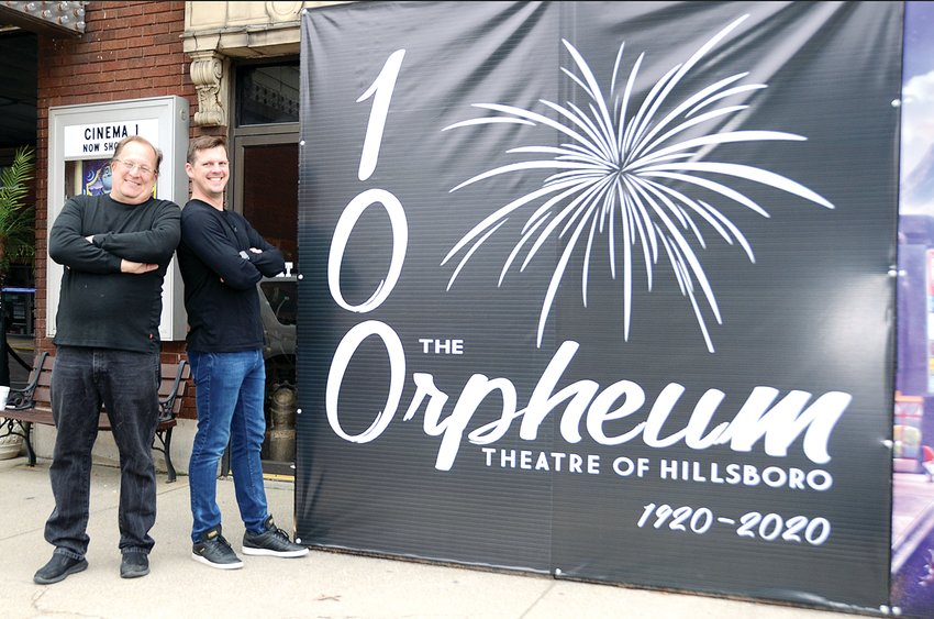 The Orpheum Theatre in downtown Hillsboro will celebrate its 100th anniversary on March 22. Pictured above are owners Jeff Eisentraut, at left, and his son, Cary Eisentraut.