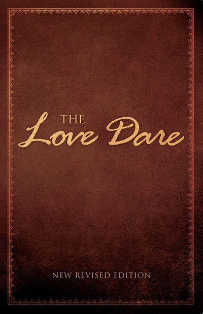 """""""The Love Dare"""" is a 40-day challenge for husbands and wives to understand and practice unconditional love. (Baptist Press photo)"""