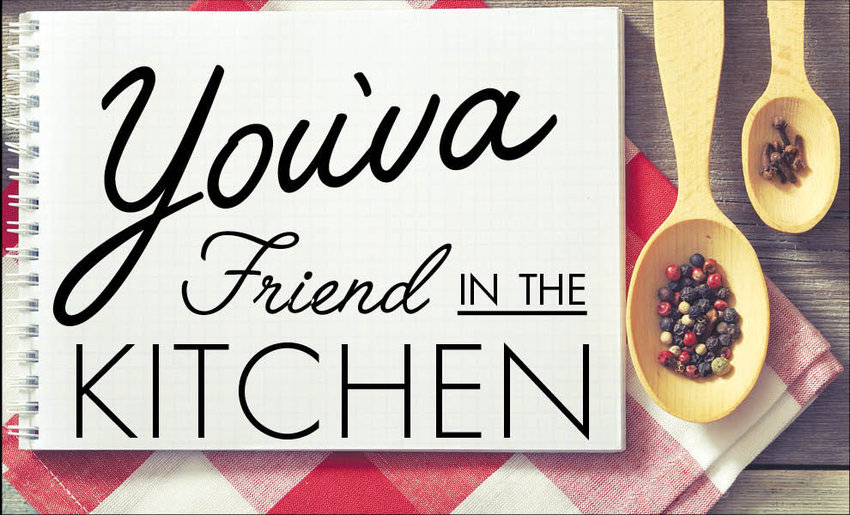 If you'd like to share a good recipe with You'vah, you can write her at 320 S. Harlin, West Plains, MO 65775 or via email at yschafer@yahoo.com. Although she does not take recipes over the phone, she invites your questions at 417-256-2687.