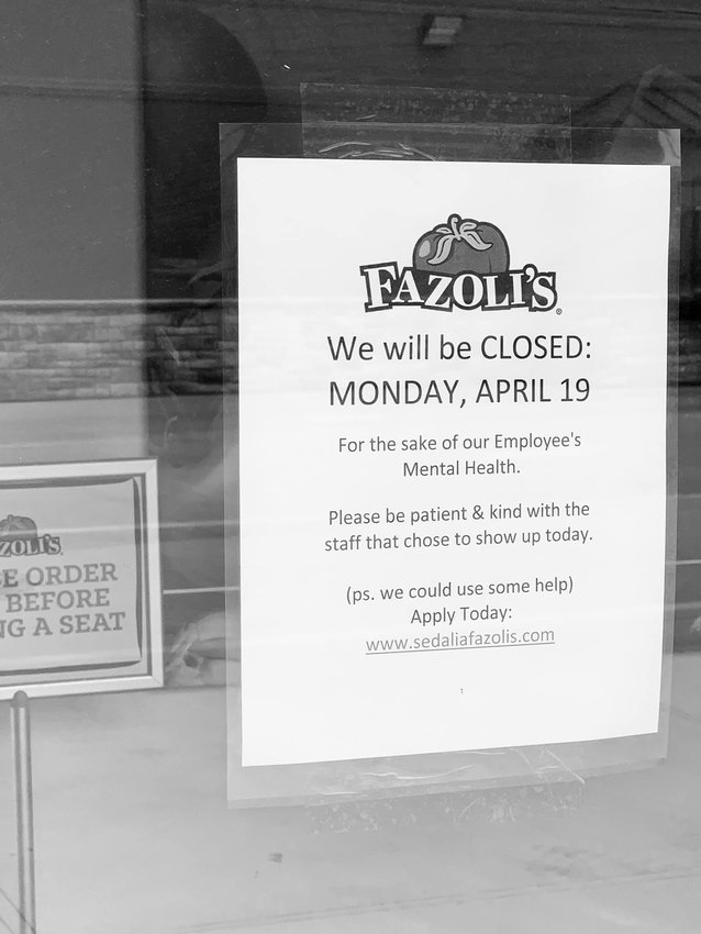 Fazoli's, 2720 W. Broadway Blvd., will be closed Monday to offer employees a break from hectic schedules due to being understaffed.