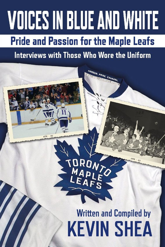 Hockey author and historian Kevin Shea compiles almost 500 interviews with current and former Maple Leafs players to reveal the deep reverence they hold for the 103-year-old franchise.
